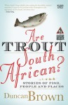 Are Trout South African.